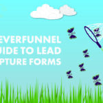 The CleverFunnel Guide to Lead Capture Forms | CleverFunnel Digital
